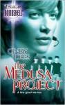 The Medusa Project (Medusa Project #1) - Cindy Dees