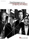 Backstreet Boys: Unbreakable - Hal Leonard Publishing Company