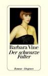 Der Schwarze Falter - Barbara Vine, Ruth Rendell, Renate Orth-Guttmann