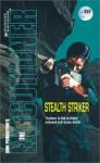 Stealth Striker - Dan Schmidt, Don Pendleton