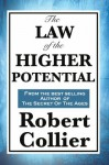 The Law of the Higher Potential - Robert Collier