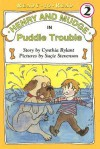Henry and Mudge in Puddle Trouble [With Hc Book] - Cynthia Rylant