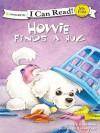 Howie Finds a Hug (I Can Read! / Howie Series) - Sara Henderson, Aaron Zenz