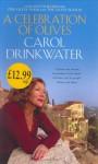 A Celebration Of Olives - Carol Drinkwater