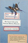 Dry Store Room No. 1: The Secret Life of the Natural History Museum (Text Only) - Richard Fortey