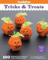 FamilyFun Tricks & Treats: 100 Wickedly Easy Costumes, Crafts, Games & Foods - Deanna F Cook, Experts at FamilyFun Magazine