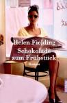 Schokolade Zum Frühstück - Helen Fielding