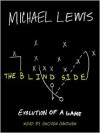 The Blind Side: Evolution of a Game (Unabridged) - Michael Lewis, Stephen Hoye