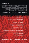 The Road to Science Fiction 6: Around the World - James Gunn