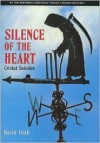 Silence Of The Heart: Cricket Suicides - David Frith