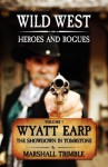 Wyatt Earp: The Showdown in Tombstone - Marshall Trimble