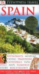 Spain (Eyewitness Travel Guides) - Nick Inman, John Ardagh, Catherine Day, Lesley McCave