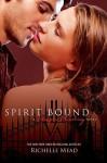Spirit Bound - Richelle Mead