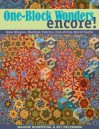 One-Block Wonders Encore!: New Shapes, Multiple Fabrics, Out-of-this-World Quilts - Maxine Rosenthal