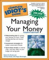 The Complete Idiot's Guide to Managing Your Money - Robert K. Heady, Hugo Ottolenghi, Robert K. Heady