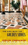 The Girl with the Golden Shoes - Colin Channer