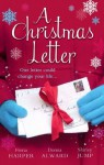 A Christmas Letter (Mills & Boon M&B) (Holiday Miracles - Book 1) - Fiona Harper, Donna Alward, Shirley Jump