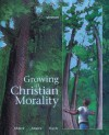 Growing in Christian Morality - Julia Ahlers, Barbara Allaire, Carl Koch