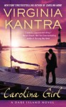 Carolina Girl (A Dare Island Novel) - Virginia Kantra