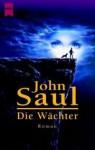 Die Wächter - John Saul