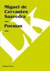 Poemas - Miguel de Cervantes Saavedra