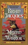 Martin the Warrior - Brian Jacques, Gary Chalk