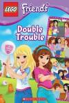 Lego Friends: Double Trouble (Comic Reader #3) - Jenne Simon, Ameet Studio