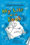 My Life as a Book (My Life As a...) - Janet Tashjian, Jake Tashjian