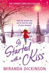It Started With A Kiss... - Miranda Dickinson