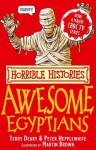 The Awesome Egyptians - Terry Deary, Martin C. Brown