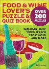 PUZZLES: Food and Wine Lover's Puzzle and Quiz Book - NOT A BOOK