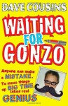 Waiting for Gonzo - Dave Cousins