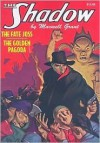 """The Fate of Joss"" & ""The Golden Pagoda"" (The Shadow Volume 17) - Walter B. Gibson, Maxwell Grant"