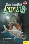 Glow-in-the-Dark Animals (Planet Reader, Level 2) - Kris Hirschmann, Jean Cassels