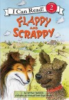 Flappy and Scrappy - Arthur Yorinks, Aleksey Ivanov, Olga Ivanov