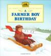 A Farmer Boy Birthday - Laura Ingalls Wilder, Jody Wheeler
