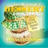 The Mason Jar Dessert Cookbook - Lonnette Parks