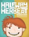 Halfway Herbert - Francis Chan, Matt Daniels