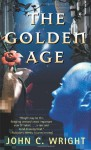 The Golden Age - John C. Wright