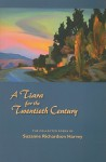 A Tiara for the Twentieth Century: The Collected Poems - Suzanne Richardson Harvey