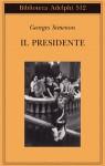 Il Presidente - Georges Simenon, Luciana Cisbani