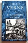 El Archipielago En Llamas - Jules Verne