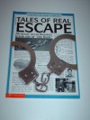 Tales Of Real Escape - Paul Dowswell, Nigel Reece