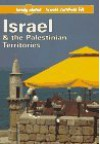 Lonely Planet Travel Survival Kit: Israel & the Palestinian Territories - Andrew Humphreys, Neil Tilbury