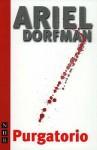 Purgatorio - Ariel Dorfman