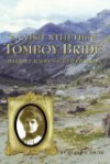 A Visit with the Tomboy Bride - Duane A. Smith