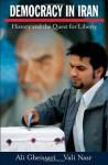 Democracy in Iran: History and the Quest for Liberty - Ali Gheissari, Vali Nasr