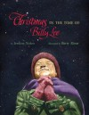 Christmas in the Time of Billy Lee - Jerdine Nolen, Barry Moser