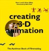 Creating 3-D Animation - Peter Lord, Brian Sibley, Nick Park