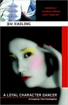 Loyal Character Dancer - Qiu Xiaolong